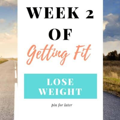 Week 2 of Getting Fit – Getting Active