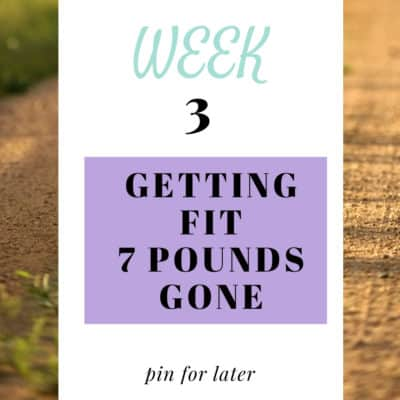 Week 3 of Getting Fit – Start Exercising Now