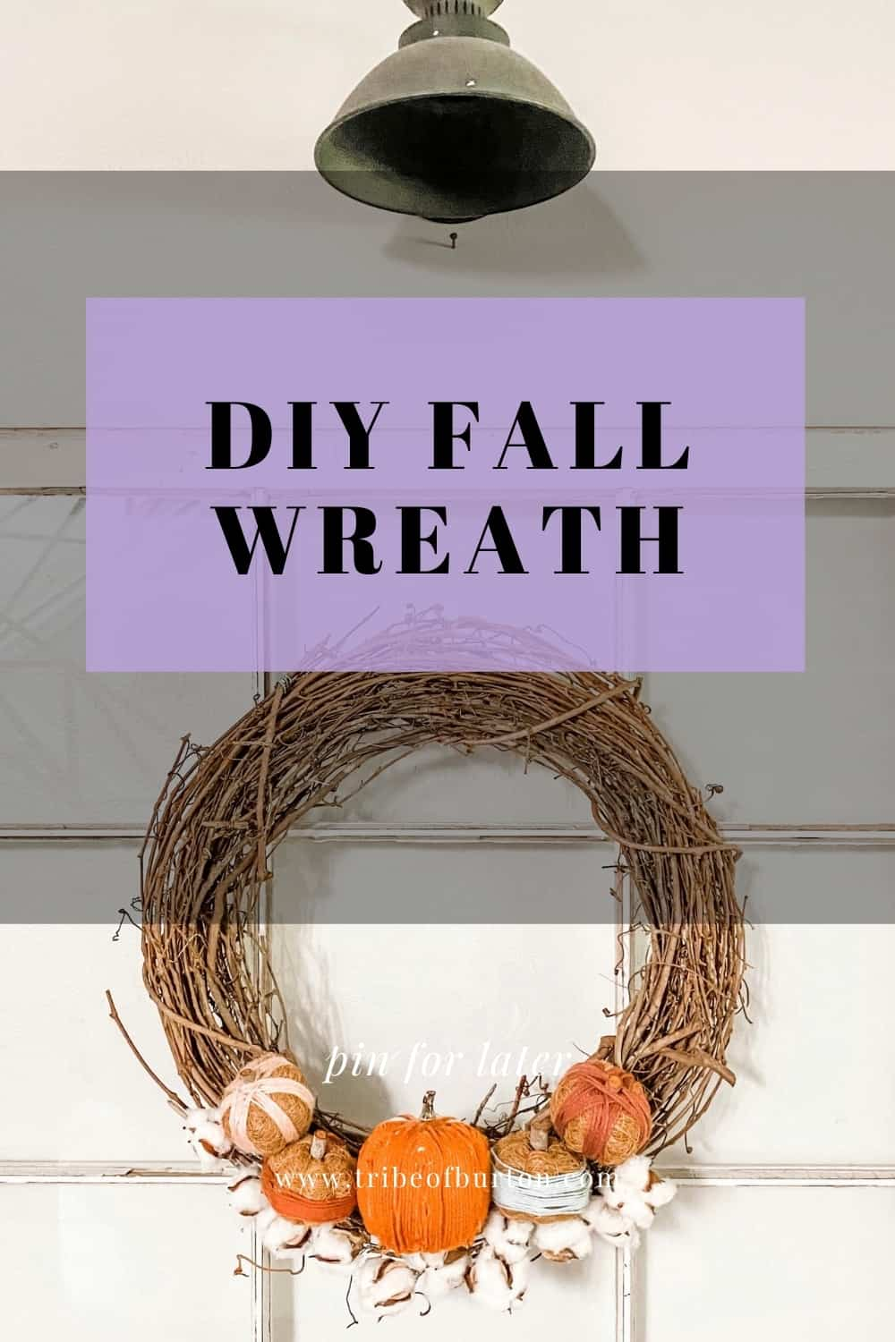 Pinterest Pin for DIY Fall Wreath
